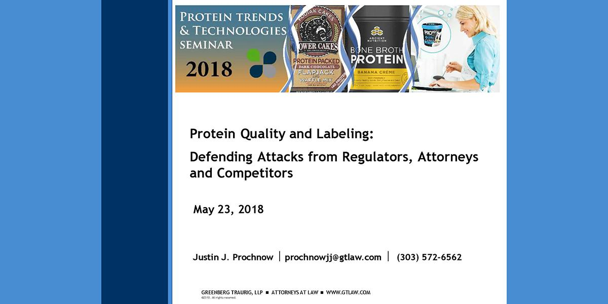 Justin Prochnow-Protein Quality and Labeling Legalities-2018 PTT