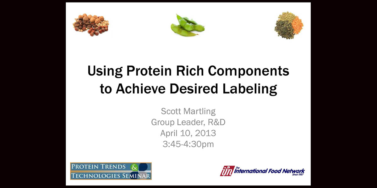 PROTEIN-RICH-COMPONENTS-BETTER-LABELS-S.MARTLING-2013-PROTEIN-SEMINAR-f