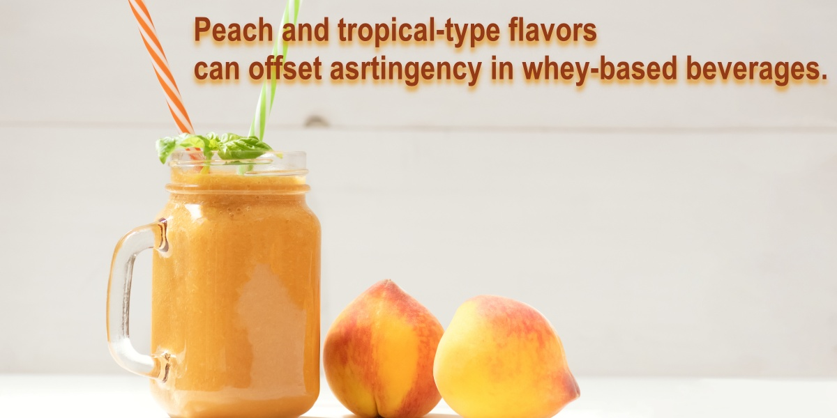 Peach and tropical-type flavors can offset astringency in whey-based beverages, as in this peach smoothie.