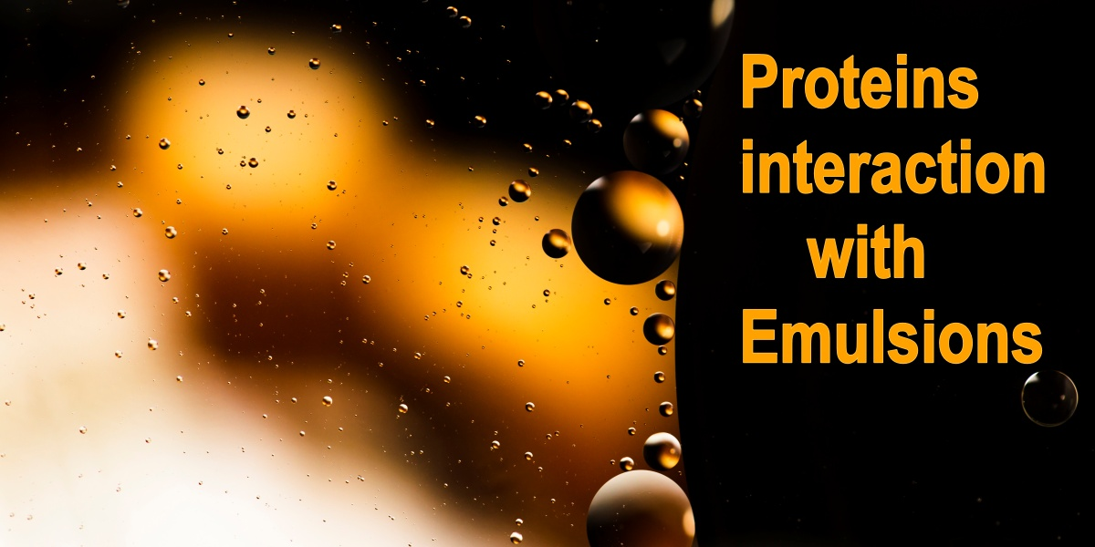 Proteins interact with emulsions, reducing the risk of instability.