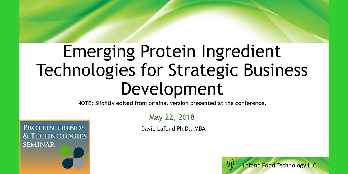 Emerging Protein Ingredient Technologies