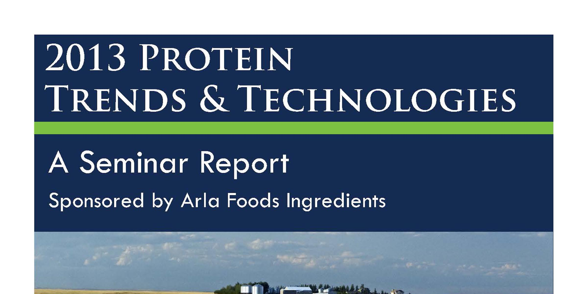 2013 Protein Trends & Technologies Post Conference Magazine