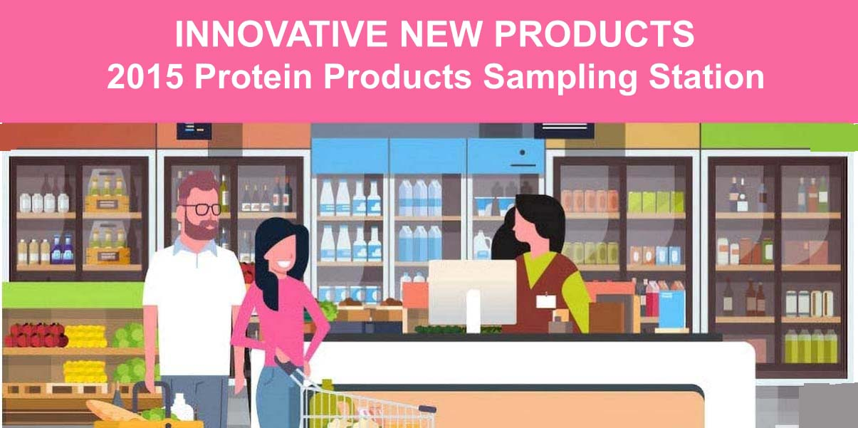 2015 INNOVATIVE New Protein Products FEATURE