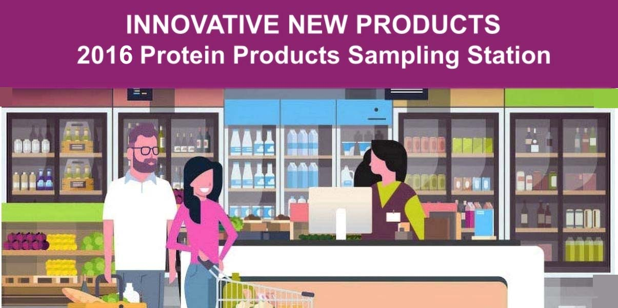 2016 INNOVATIVE New Protein Products FEATURE