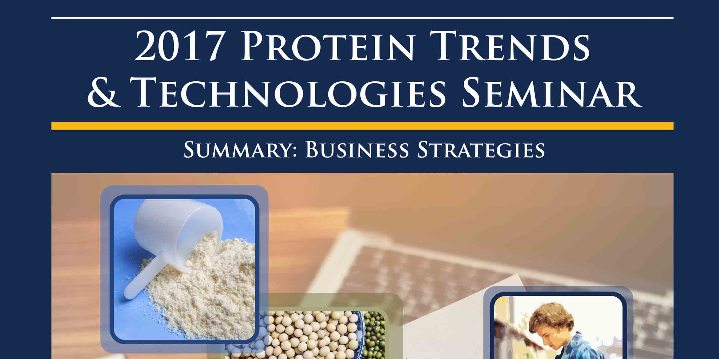 2017 PROTEIN Trends Technologies Post Conference Strategies Magazine