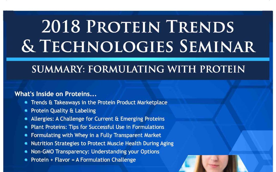 2018 Protein Trends & Technologies Post Conference Formulating Magazine
