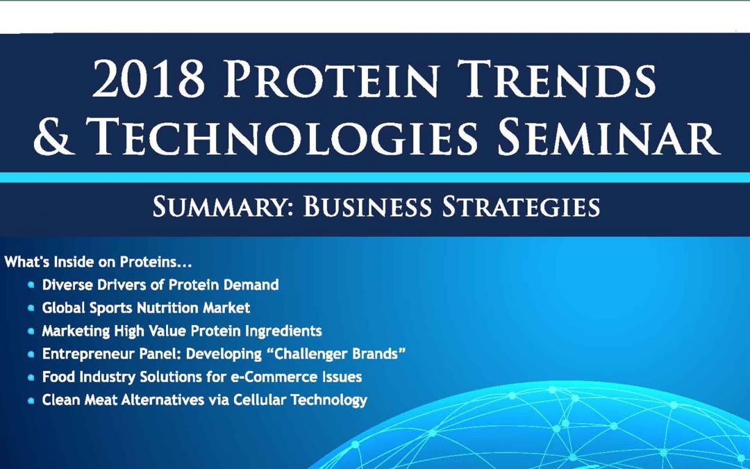 2018 Protein Trends & Technologies Post Conference Strategies Magazine