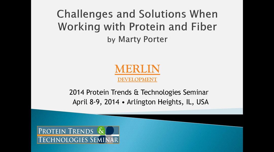 Approaches to Overcoming Protein & Fiber Challenges Presentation