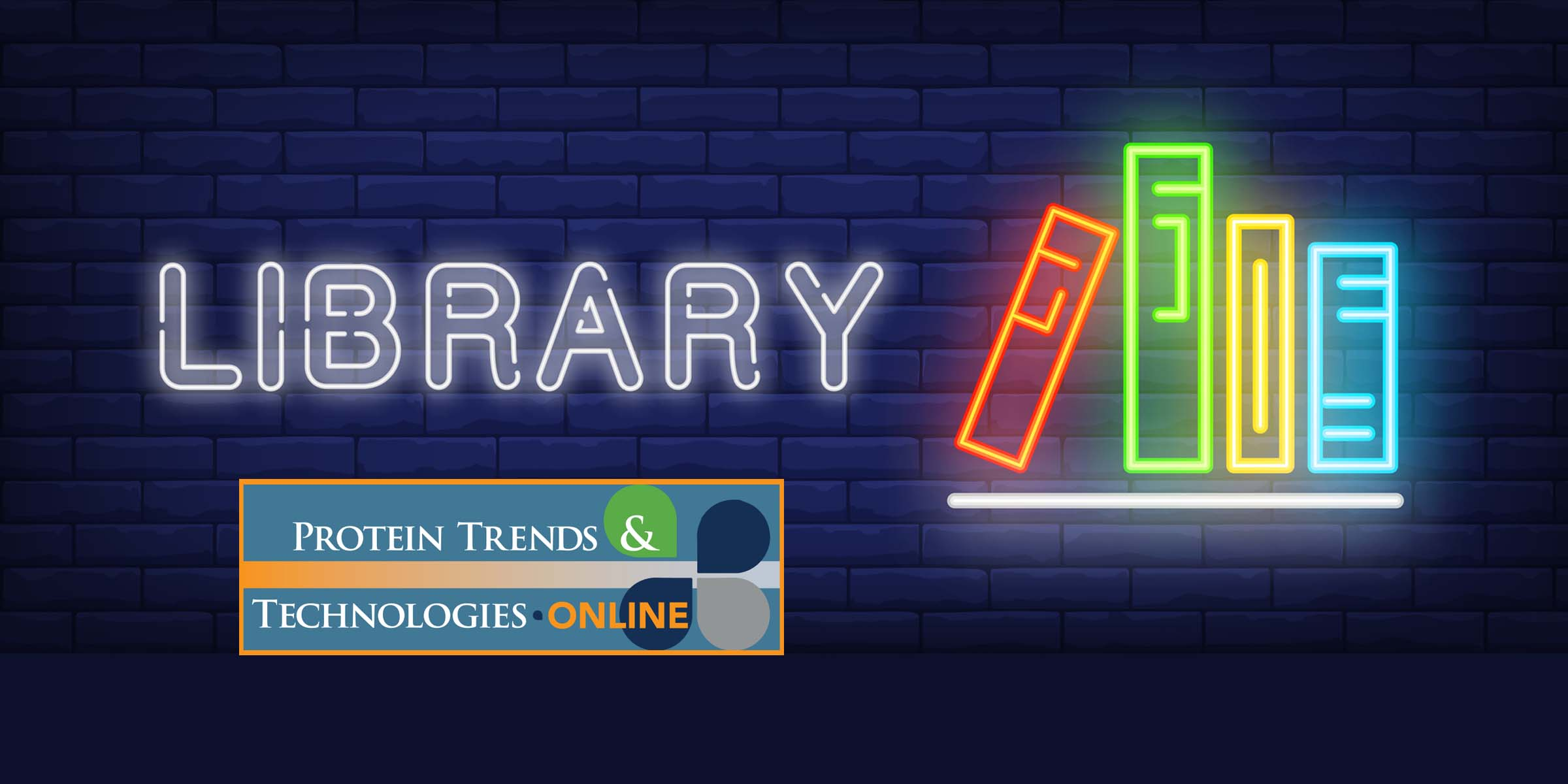 Protein Trends & Technologies Library